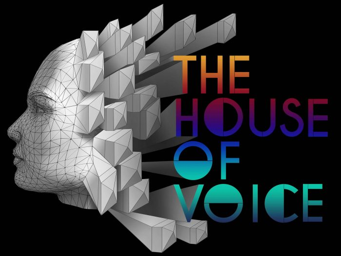 The House of Voice